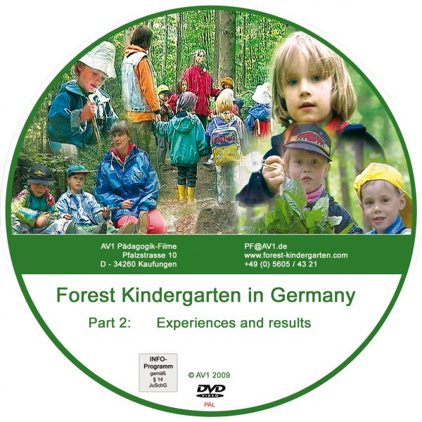 Forest Kindergarten Part 2 : Experiences and results.